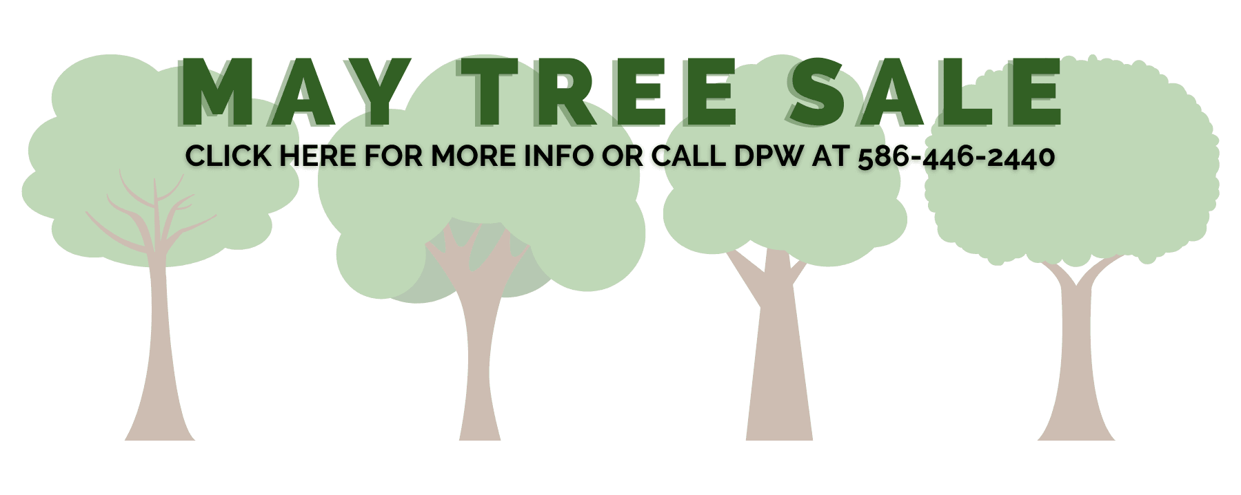 May Tree Sale